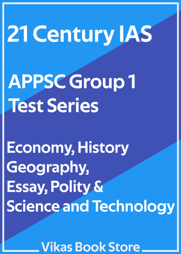 21 Century IAS - APPSC Group 1 Test Series