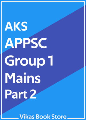AKS APPSC Group 1 Mains - Part 2