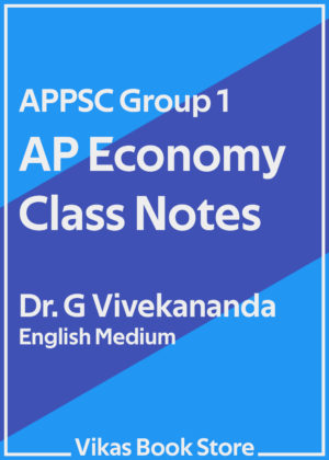 APPSC Group 1 - AP Economy Class Notes by Dr G Vivekananda
