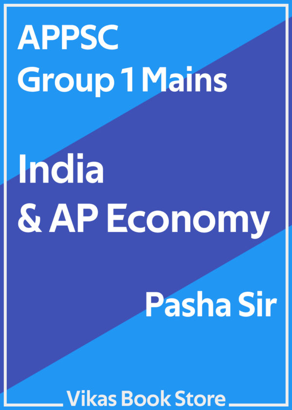 APPSC Group 1 Mains - India & AP Economy by Pasha