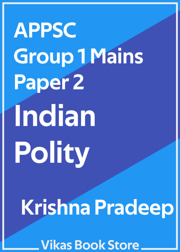 APPSC Group 1 Mains Paper 2 Indian Polity by Krishna Pradeep