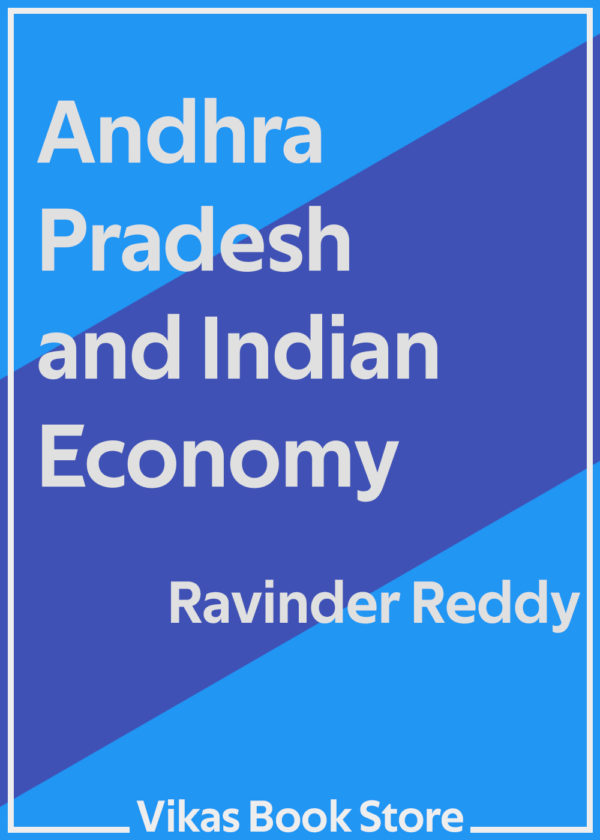 Andhra Pradesh & Indian Economy by Ravinder Reddy