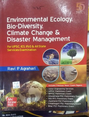 Environmental Ecology, Bio Diversity, Climate Change & Disaster Management