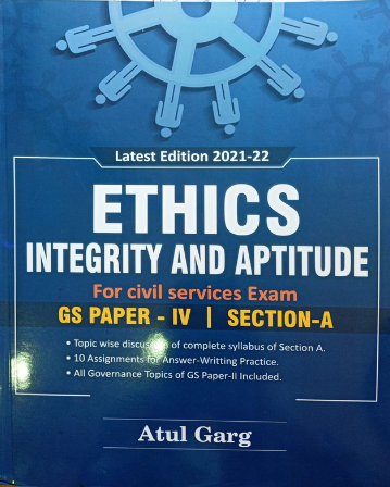 Ethics Integrity and Aptitude for CSE (GS Paper 4 - Section A)