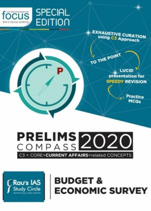 Focus Prelims Compass 2020 - Budget & Economic Survey
