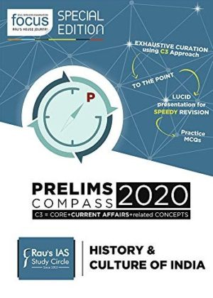 Focus Prelims Compass 2020 - History & Culture of India