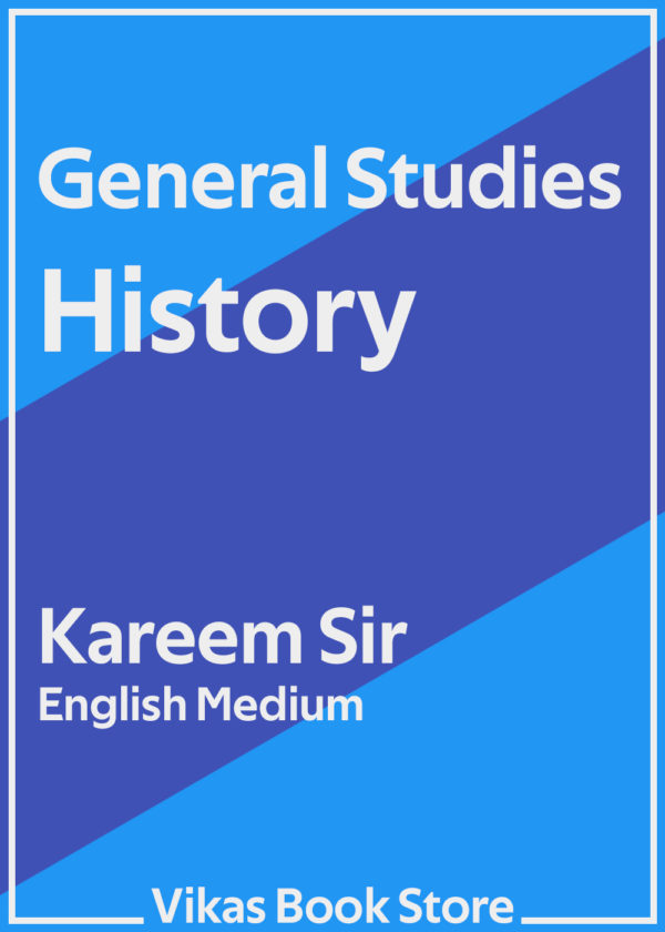 General Studies - History by Kareem Sir (English Medium)