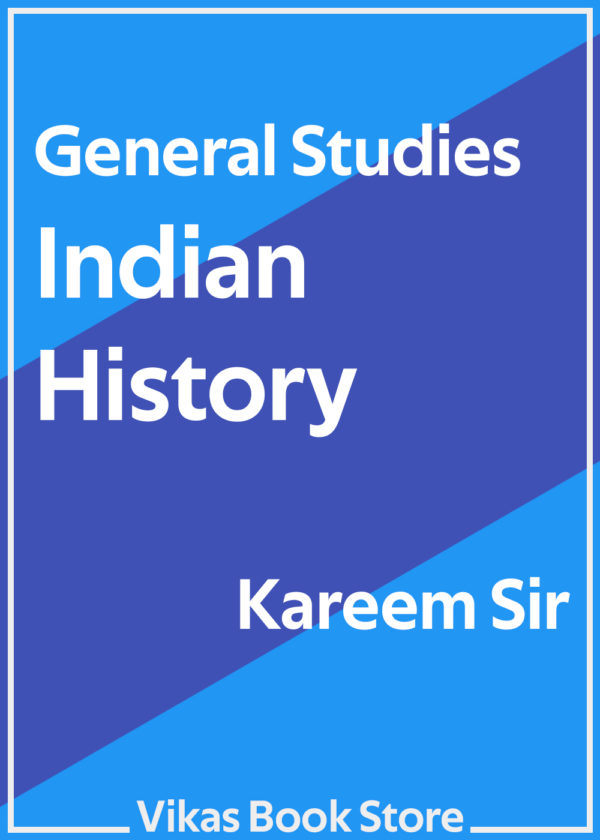 General Studies - Indian History by Kareem Sir