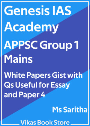 Genesis IAS - APPSC Group 1 Mains White Papers Gist by Ms Saritha