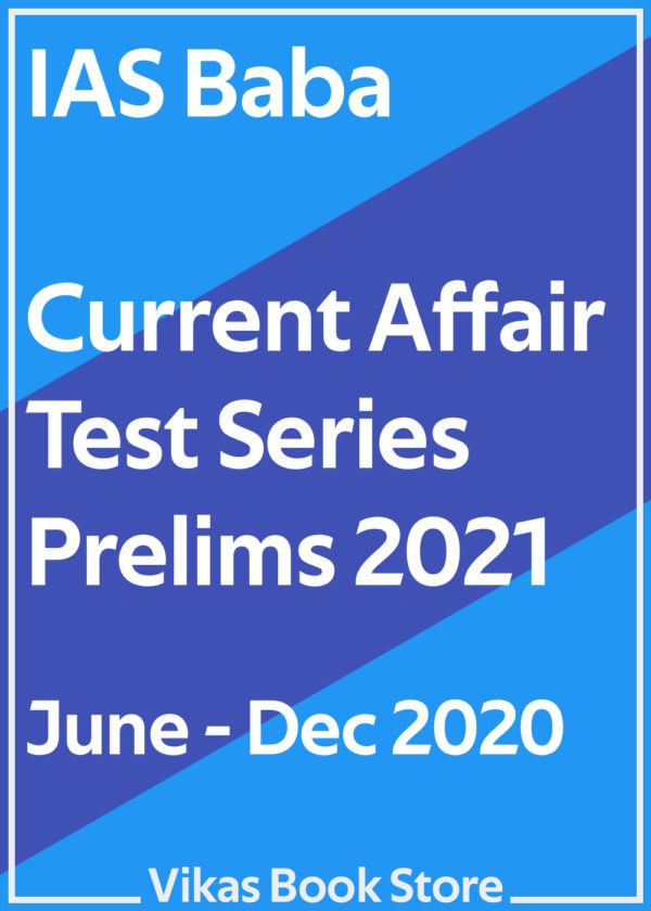 IAS Baba - Current Affairs Test Series Prelims 2021 (June - December 2020)