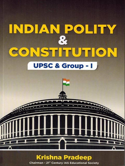Indian Polity & Constitution (UPSC & Group 1) by Krishna Pradeep