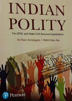 Indian Polity - Sri Ram Srirangam & Rohit Deo Jha