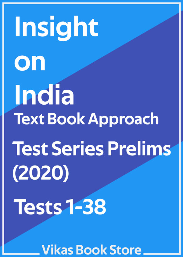 Insight on India - Test Series Prelims (2020) Tests 1 to 38