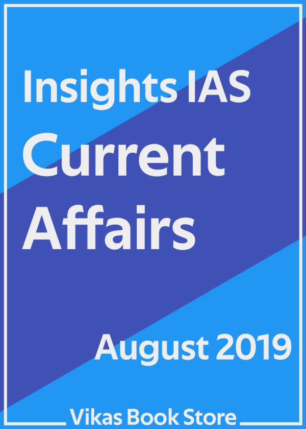 Insights IAS - Current Affairs (August 2019)