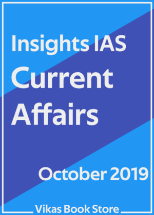 Insights IAS Current Affairs - October 2019