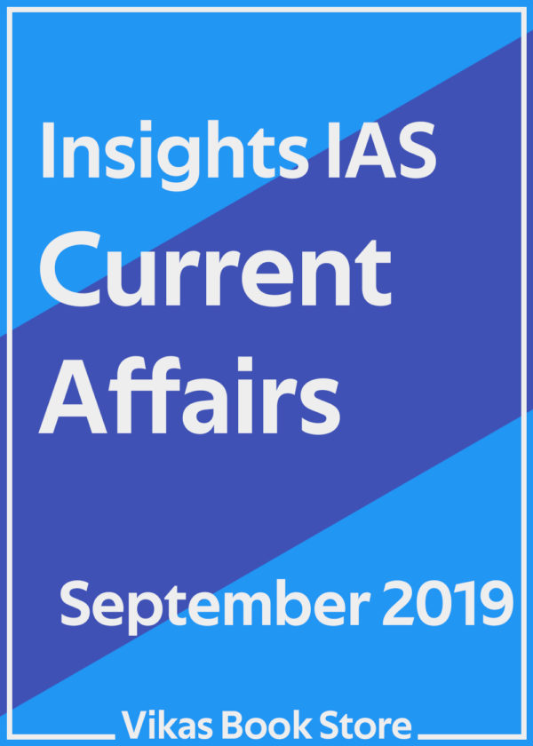Insights IAS Current Affairs - September 2019