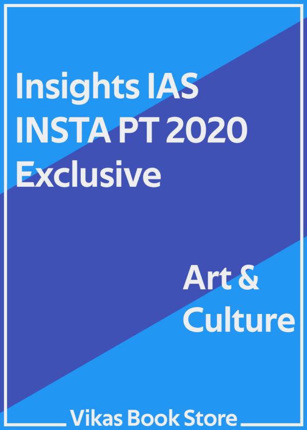 Insights IAS INSTA PT 2020 - Art & Culture