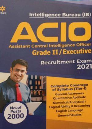 Intelligence Buraeu - ACIO (Grade 2 Exec) Recruitment Exam 2021