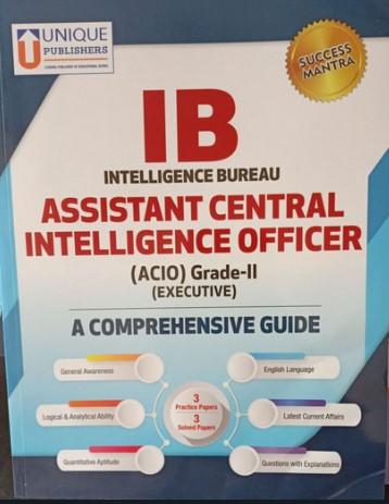 Intelligence Bureau - Assistant Central Intel. Officer (Grade 2) Guide