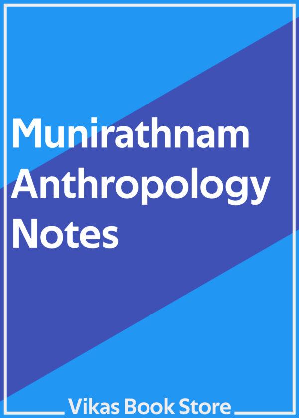 Munirathnam Notes for Anthropology