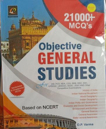 Objective General Studies (21000 MCQs) by OP Varma (Based on NCERT)