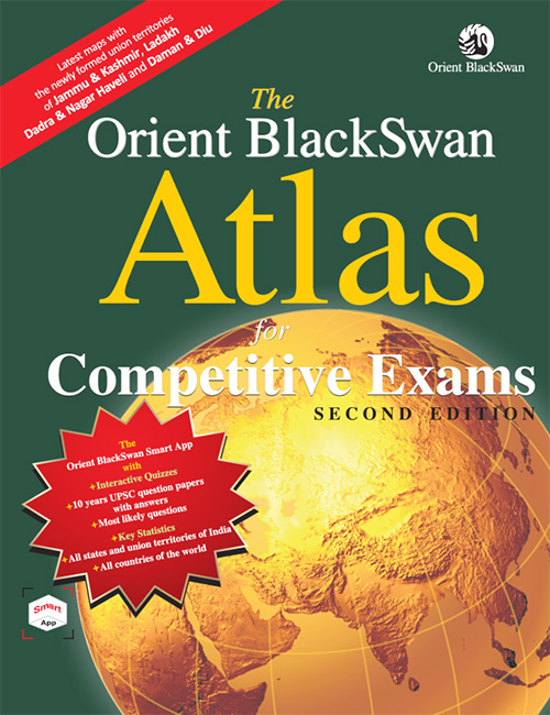 Orient BlackSwan Atlas for Competitive Exams - Second Edition