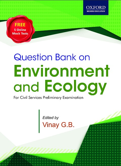 Oxford Question Bank on Environment and Ecology