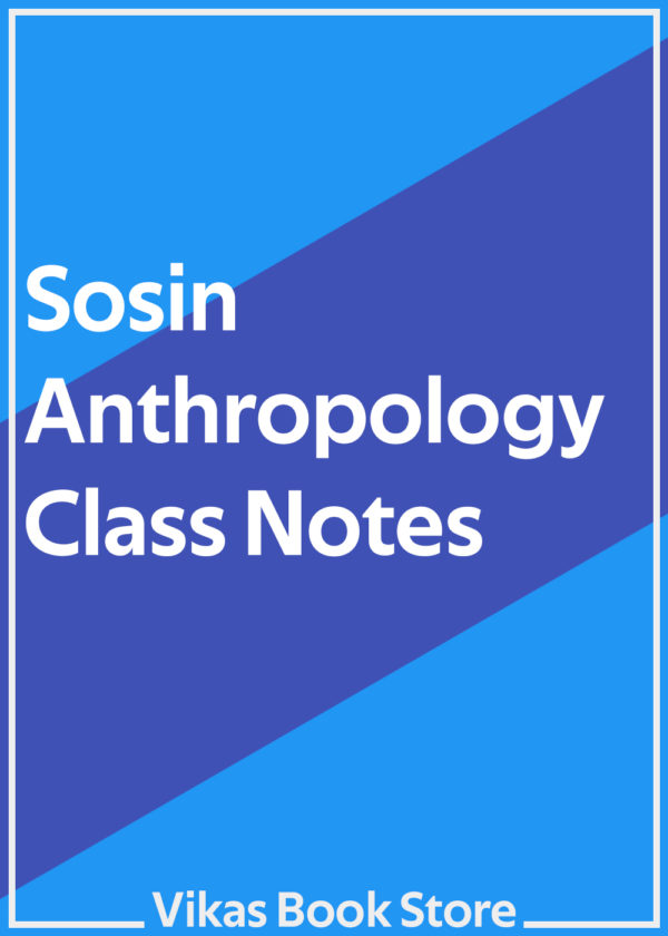 Sosin Class Notes for Anthropology