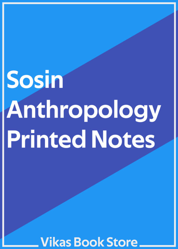 Sosin Printed Notes for Anthropology