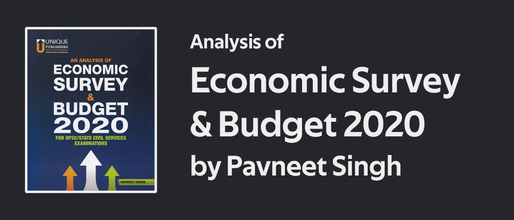 Analysis of Economic Survey & Budget 2020