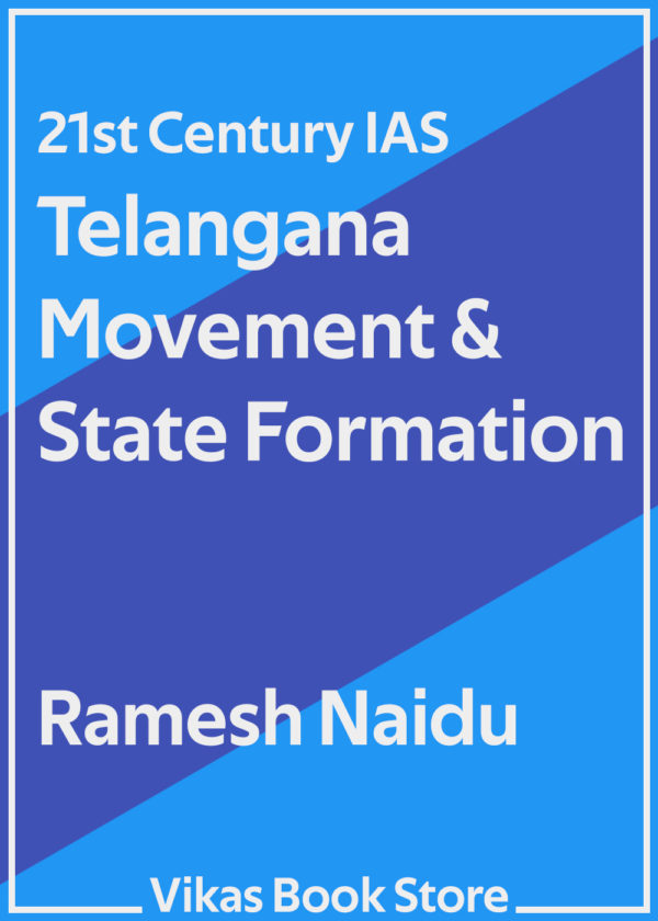 Telangana Movement & State Formation