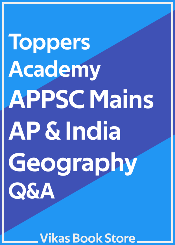 Toppers Academy APPSC Mains AP & India Geography Q&A