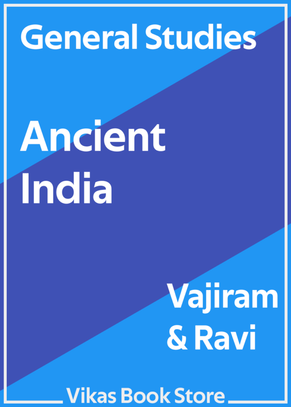 Vajiram & Ravi - General Studies Ancient India