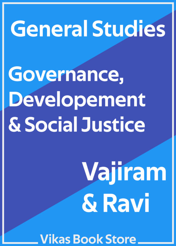 Vajiram & Ravi - General Studies Governance, Developement & Social Justice