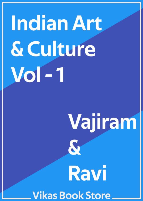 Vajiram & Ravi - Indian Art & Culture (Vol - 1)