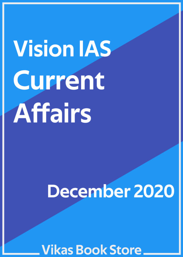 Vision IAS – Current Affairs (December 2020).jpg