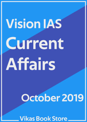 Vision IAS - Current Affairs (October 2019)