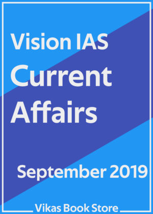 Vision IAS - Current Affairs (September 2019)