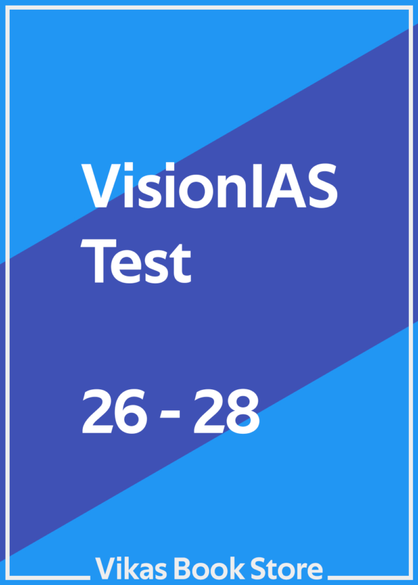 Vision IAS Test - 26 to 28